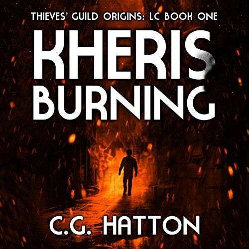 Kheris Burning: Thieves' Guild Origins: LC, Book One