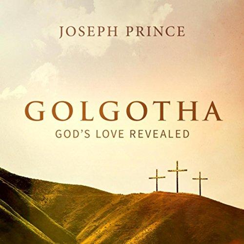 Golgotha: God's Love Revealed
