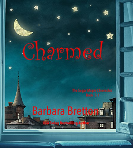 - Charmed: A Sugar Maple short story (The Sugar Maple Chronicles)