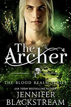 The Archer (The Blood Realm Series Book 3) by [Blackstream, Jennifer]