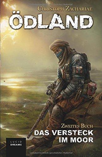 ÖDLAND Zweites Buch Das Versteck im Moor