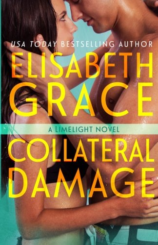 Download Collateral Damage (Limelight) (Volume 3) PDF