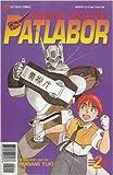 Mobile Police Patlabor #2 Comic (2) (Mobile Force PatLabor, Volume 2)