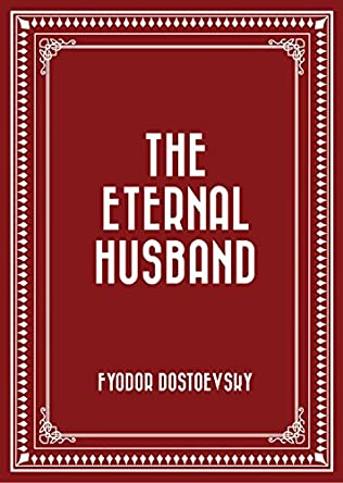 book cover of The Eternal Husband