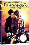 J'ai envie de toi (Twilight Love 2)