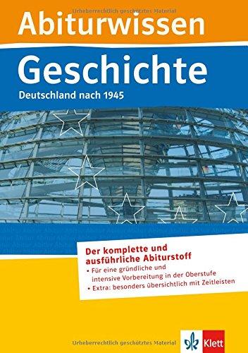 Abiturwissen Geschichte Deutschland nach 1945