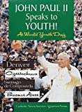 world youth day - John Paul II Speaks to Youth at World Youth Day