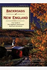 Backroads of New England: Your Guide To New England's Most Scenic Backroad Adventures (PICTORIAL DISCOVERY GUIDE) Paperback