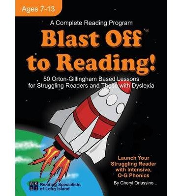 [(Blast Off to Reading!: 50 Orton-Gillingham Based Lessons for Struggling Readers and Those with Dyslexia)] [Author: Cheryl Orlassino] published on (May, 2014)