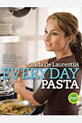 Everyday Pasta: A Cookbook Kindle Edition
