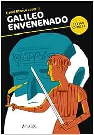 Galileo envenenado Literatura Juvenil A Partir De 12 Años