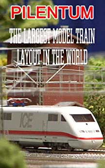 Trains and Model Railroad and Model Railway Picture Book: The Miniatur