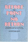 img - for Before The Point Of No Return - book / textbook / text book