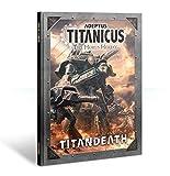 Adeptus Titanicus: Titandeath The Horus Heresy