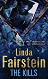 Front cover for the book The Kills by Linda Fairstein