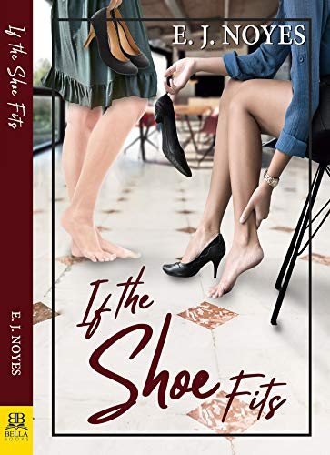 If the Shoe Fits by [Noyes, E. J. ]