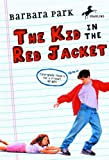 The Kid in the Red Jacket, Barbara Park, 0833502891