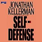 Self-Defense: An Alex Delaware Novel | Jonathan Kellerman