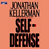 Self-Defense : An Alex Delaware Novel | Jonathan Kellerman