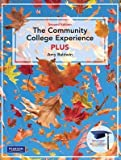 The Community College Experience Plus, Amy Baldwin, 0137010400