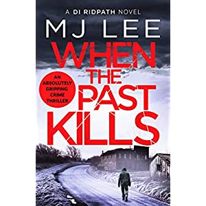 When the Past Kills (DI Ridpath Crime Thriller): 5
