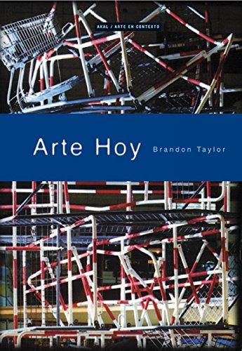 Arte hoy (Arte en contexto) Tapa blanda – 2 ene 2001 Brandon Taylor Isabel Balsinde Ediciones Akal 8446011522