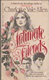 Intimate Friends, Charlotte Vale Allen, 042506591X