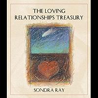 The Loving Relationships Treasury (English Edition)