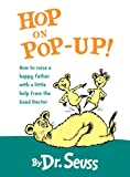 Hop on Pop-Up!, Dr. Seuss, 0375815473