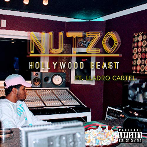 Nutzo (feat. Hollywood Beast) [Explicit]