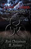 Twisted Madness: My Apocalyptic World