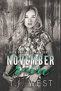 November Rain by T. J. WEST ebook deal