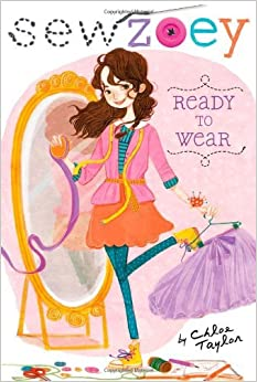 Book Ready to Wear (Sew Zoey) by Chloe Taylor (2013-06-04)