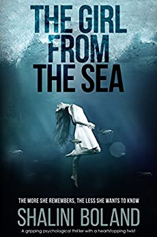 The Girl from the Sea: A gripping psychological thriller with a heartstopping twist by [Boland, Shalini]