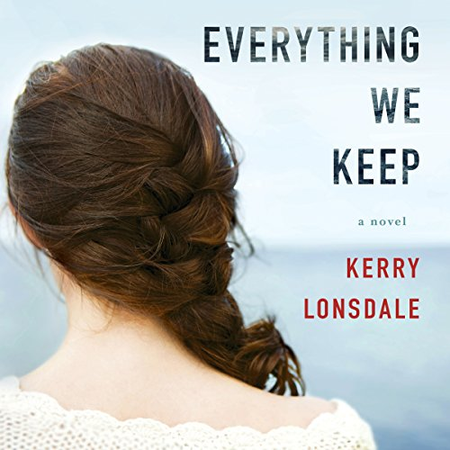 Everything We Keep: A Novel Audiobook [Free Download by Trial] thumbnail