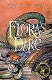 Flora's Dare, Ysabeau S. Wilce, 0152054030
