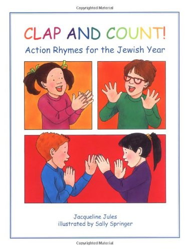 Clap and Count!: Action Rhymes for the Jewish Year (Carolrhoda Picture Books)