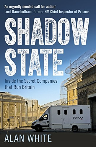 Shadow State: Inside the Secret Companies that Run Britain by imusti (Image #1)