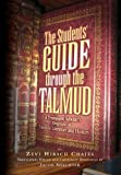 The Student's Guide through the Talmud, Chajes, Zevi Hirsch, 1933143053