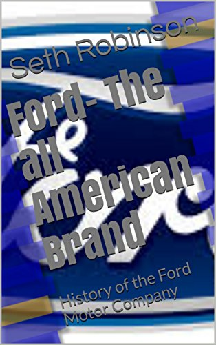 ford-the-all-american-brand-history-of-the-ford-motor-company