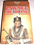 img - for Pawnee Medicine (American Indians #14) book / textbook / text book