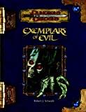Exemplars of Evil: Deadly Foes to Vex Your Heroes (Dungeons & Dragons d20 3.5 Fantasy Roleplaying)