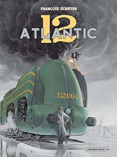 Atlantic 12 Gebundenes Buch – 1. August 2012 François Schuiten Schreiber & Leser 3941239929 Comic