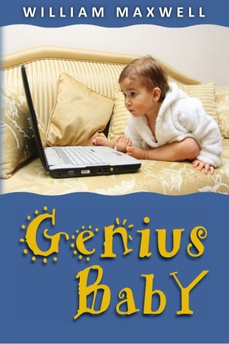 Genius Baby: Richard grows up fast and helps Save the World's Economy pdf