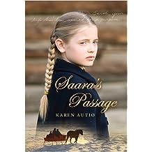 Saara's Passage by Karen Autio (2009-04-01)