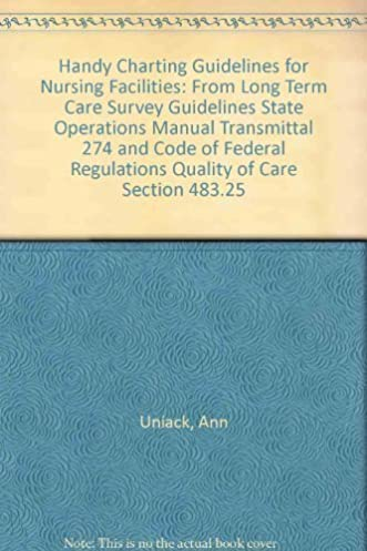 amazon com handy charting guidelines for nursing facilities from rh amazon com State Operations Manual SNF state operations manual for nursing homes 2018