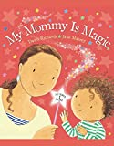 img - for My Mommy is Magic book / textbook / text book