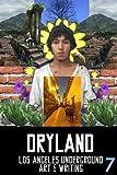 Dryland: Los Angeles Underground Art & Writing (ISSUE 7) (Volume 1)