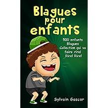 Blagues pour enfants: 500 enfants Blagues Collection qui va faire rire! Rire! Rire! (French Edition)