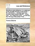 Bibliotheca Splendidissim, Thomas Osborne, 1170514332
